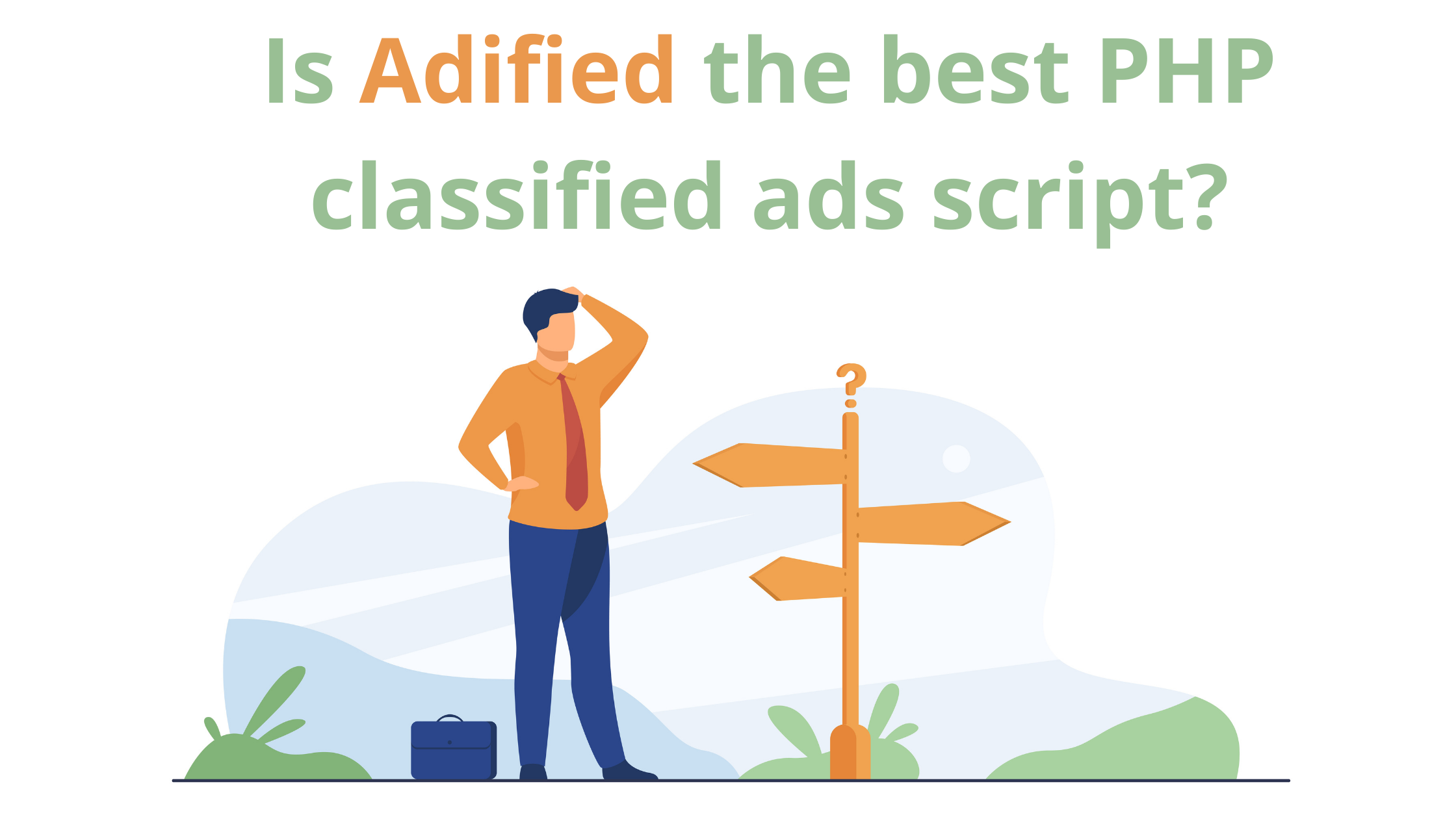 Why Adified is the best PHP classified ads script